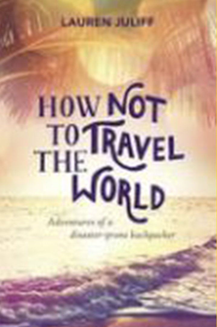 How not to travel the world book cover with sea and palm trees in the background