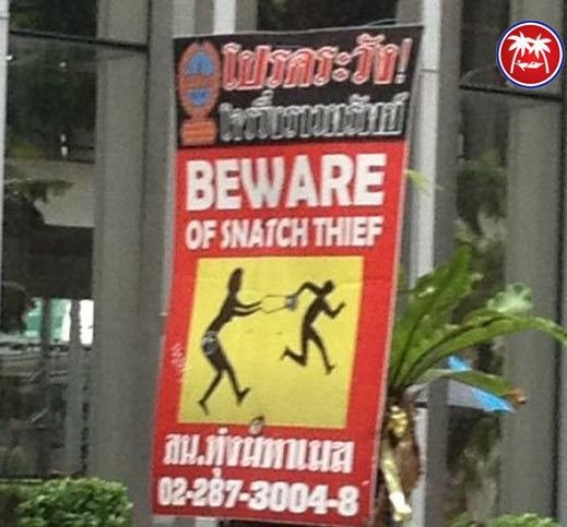 Lost in Translation-Snatch-Thief-Thai-Sign-TruTravels